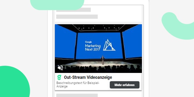 Google Ads Outstream Videoanzeigen